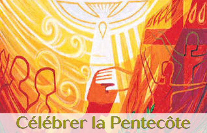 Célébrer le DIMANCHE DE LA PENTECÔTE
